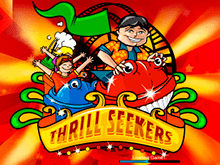 Игровой атомат Thrill Seekers
