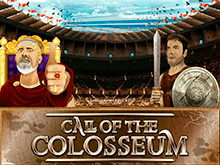 Игровой атомат Call Of The Colosseum